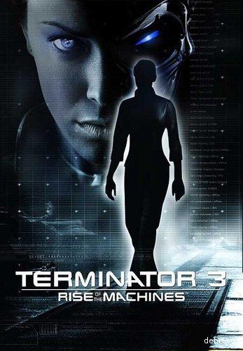 Терминатор 3: Восстание машин / Terminator 3: Rise of the Machines (2003) HDDVDRip (720p)