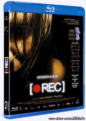Репортаж / [Rec] (2007/BDRip/720p)